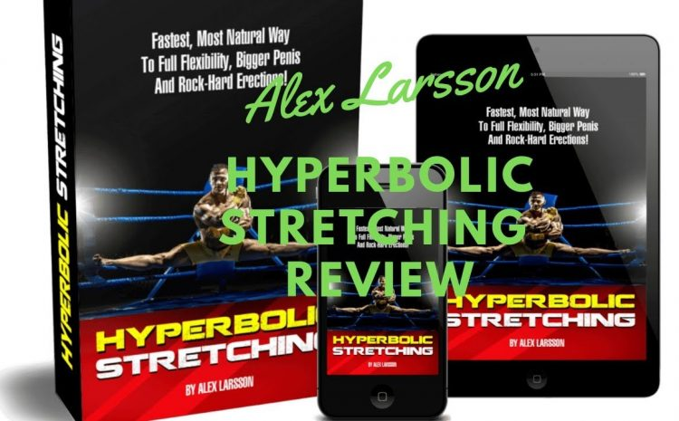 Hyperbolic Stretching Review For Men- Is It Legit And Work?